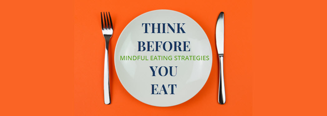 Mindful eating for dieters