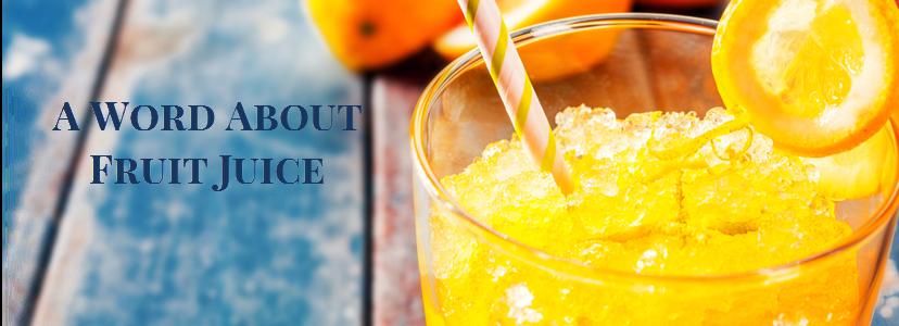 Fruit Juice & Diet
